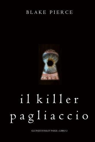 Блейк Пирс, Il Killer Pagliaccio