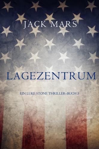 Джек Марс, Lagezentrum