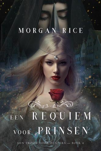 Морган Райс, Een Requiem Voor Prinsen