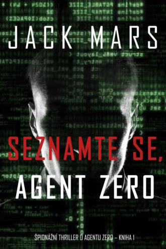 Джек Марс, Seznamte se, Agent Zero