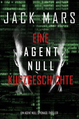 Джек Марс, Eine Agent Null Kurzgeschichte