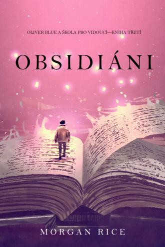 Морган Райс, Obsidiáni