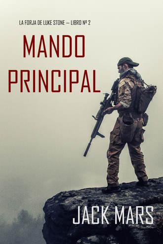 Джек Марс, Mando Principal