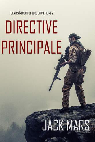 Джек Марс, Directive Principale