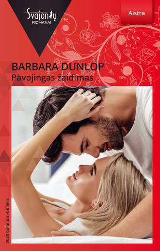Barbara Dunlop, Pavojingas žaidimas