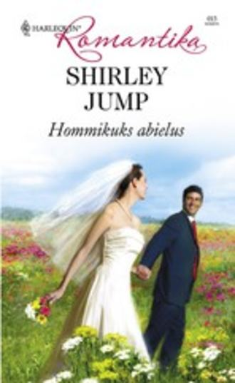 Shirley Jump, Hommikuks abielus