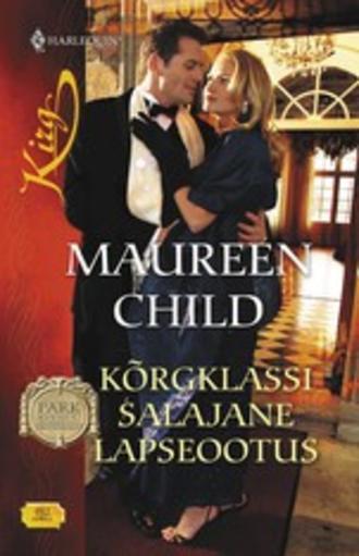 Maureen Child, Kõrgklassi salajane lapseootus