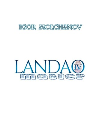 Igor Molchanov, Landao master