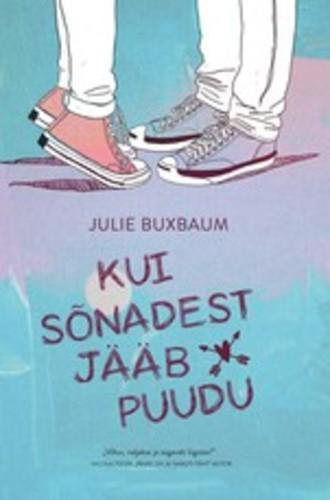 Julie Buxbaum, Kui sõnadest jääb puudu